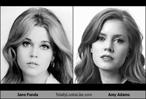 Jane Fonda Totally Looks Like Amy Adams
