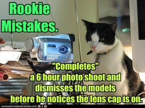 Lolcats: Rookie Mistakes.
