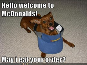 Hello welcome to McDonalds!
