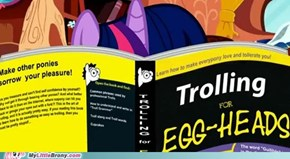 Twilight is best troll.