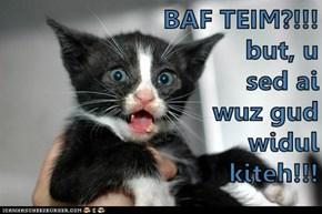 BAF TEIM?!!!