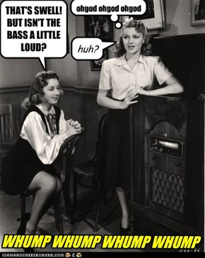 Betty would lean on that radio for hours, waiting for a drum solo.