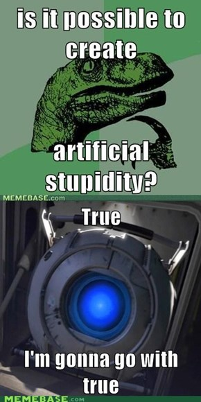 Clearly Philosoraptor Never Played Portal 2