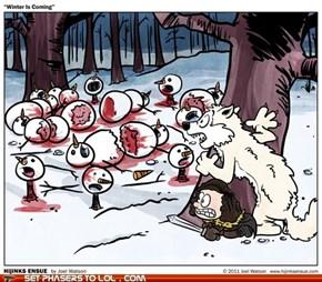 Winter is Coming, Hobbes