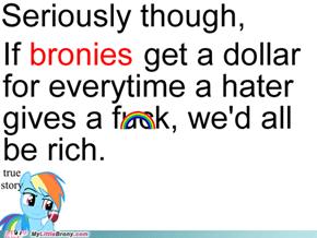 True Story, Bronies