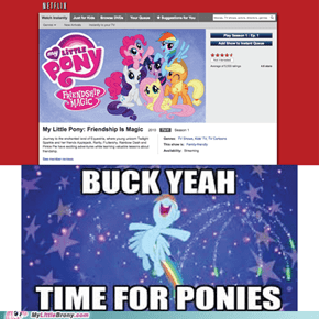 Buck Yeah! Time for Ponies!
