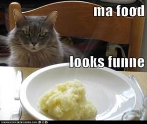 ma food looks funne