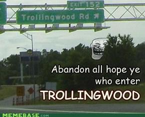 Trollingwood