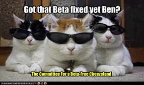 Got that Beta fixed yet Ben?