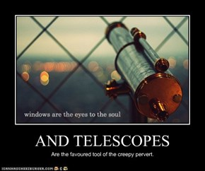 AND TELESCOPES