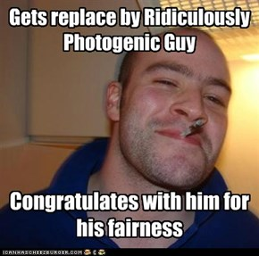 Gets replace by Ridiculously Photogenic Guy