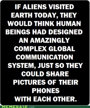 Intelligent Life?