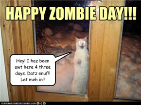 HAPPY ZOMBIE DAY!!!