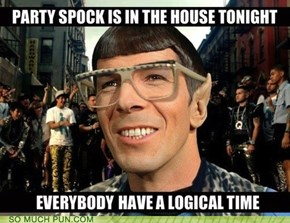 Ironically, Spock Would Never LMFAO