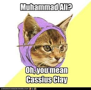 Muhammad Ali?