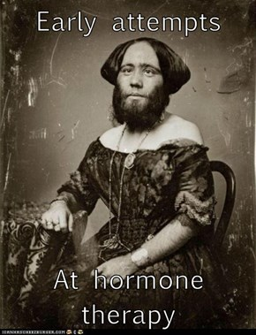 Early attempts  At hormone therapy