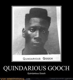 QUINDARIOUS GOOCH