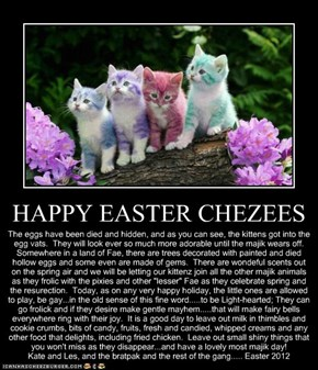 HAPPY EASTER CHEZEES