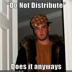 """Do Not Distribute""  Does it anyways"
