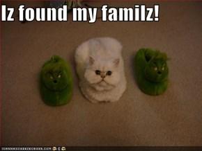Iz found my familz!
