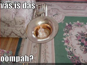 vas is das  oompah?
