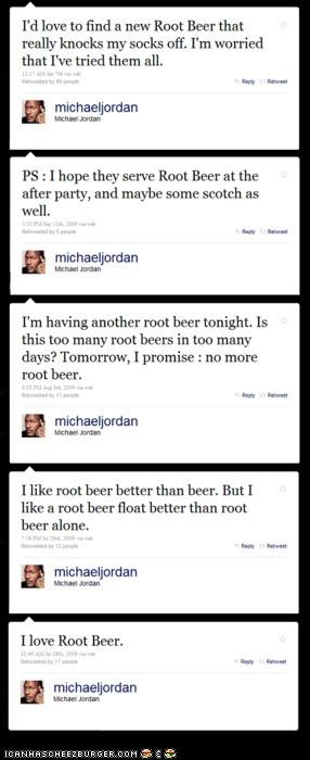 Michael Jordan effing LOVES root beer